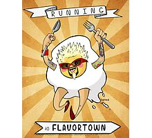 Running To Flavortown Photographic Print