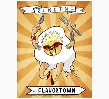 Running To Flavortown Unisex T-Shirt