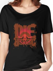 Die Historic Women's Relaxed Fit T-Shirt