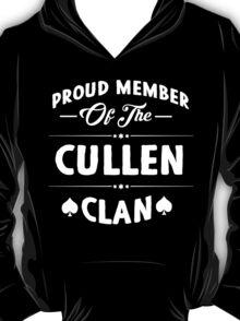 Proud member of the Cullen clan! T-Shirt