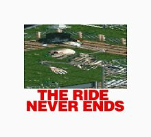 The Ride Never Ends Unisex T-Shirt