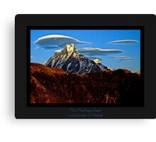 The Machapucharé and lenticular clouds Canvas Print