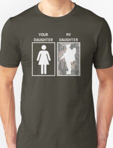 your daughter my daughter army T-Shirt