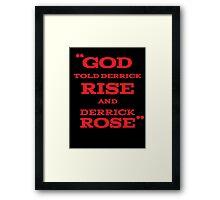Derrick Rose - God Told Derrick To Rise  Framed Print