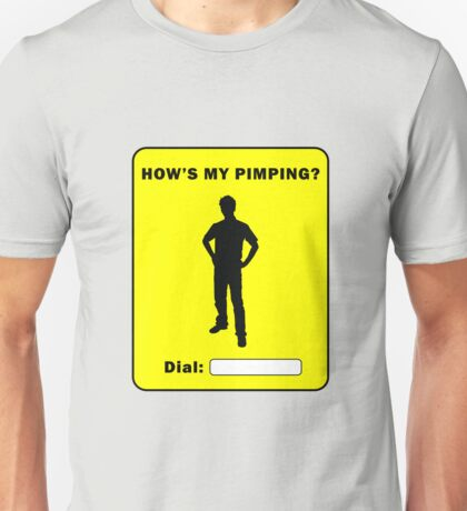 How's My Pimping? Unisex T-Shirt