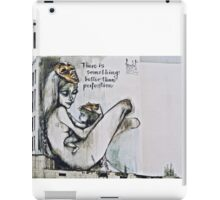 There is something better than perfection iPad Case/Skin