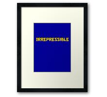 Irrepressible Framed Print