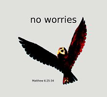 No Worries (Bird Design) Unisex T-Shirt