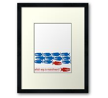 Which Way is Mainstream? Framed Print