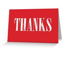 Thanks, Thank You, White Distressed Wood Type on Red Greeting Card