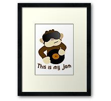This is my Jam Framed Print