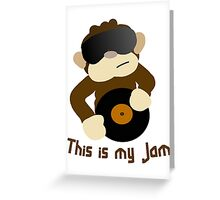 This is my Jam Greeting Card