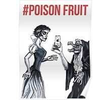 Poison Fruit Poster