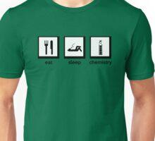 Eat, Sleep, Chemistry Unisex T-Shirt