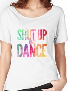 Shut Up & Dance 2 Women's Relaxed Fit T-Shirt