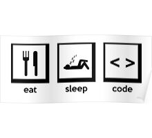 Eat, Sleep, Code Poster
