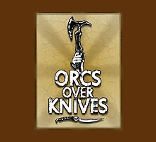 Orcs Over Knives by yinyangman