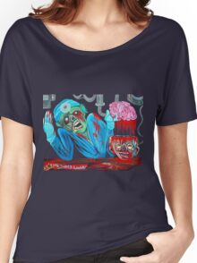Zombie Brain Surgeon Women's Relaxed Fit T-Shirt