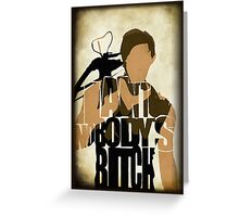 Daryl - I Ain't Nobody's Bitch - The Walking Dead Greeting Card