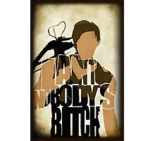 Daryl - I Ain't Nobody's Bitch - The Walking Dead Photographic Print