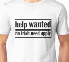 no irish need apply Unisex T-Shirt