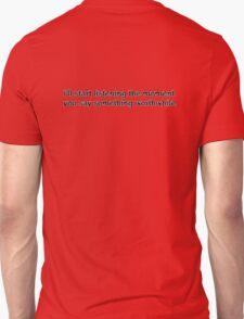 i'll start listening Unisex T-Shirt