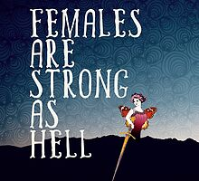 females are strong as hell by kyrakindly