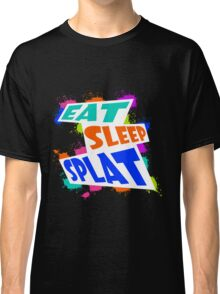 Eat, sleep, SPLAT! Classic T-Shirt