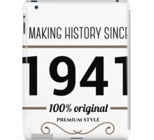 Making history since 1941 iPad Case/Skin