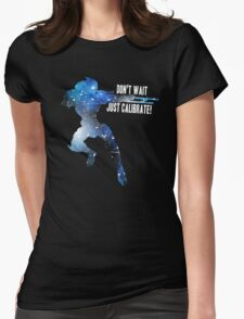 Mass Effect Silhouettes, Garrus - Don't Wait, Just Calibrate! Womens Fitted T-Shirt