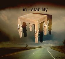 In - stability by bisha
