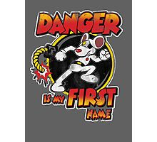 Danger is my First Name Photographic Print