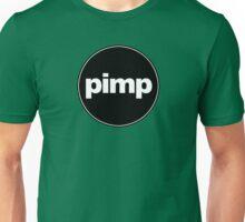 PIMP Unisex T-Shirt