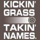 Kickin' Grass, Takin' Names by Keez