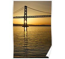 Framing the Sunrise at San Francisco's Bay Bridge in California Poster