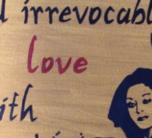 Unconditionally and Irrevocably  Sticker