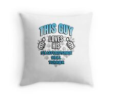This guy loves his Staffordshire Bull Terrier Throw Pillow