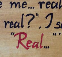 Real Or Not Real Sticker