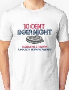 10 Cent Beer Night T-Shirt