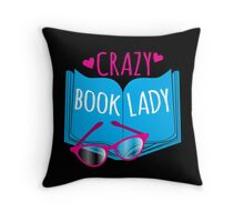 Crazy Book Lady with a pair of glasses and a book in blue Throw Pillow