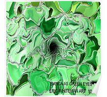 ( BIANCA AS  GREEN EYES )   ERIC WHITEMAN ART  Poster