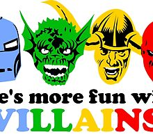 Life's More Fun With Villains by Tomsilitis