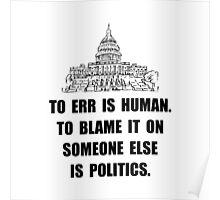Politics Blame Poster