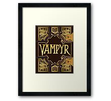Vampyr Book Framed Print