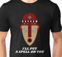 I'll Put a Spell on You Unisex T-Shirt