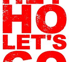 Hey Ho Let's Go T Shirts, Stickers and Gifts - Red Font by zandosfactry