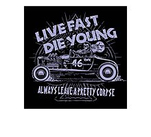 Hot Rod Live Fast Die Young - Purple (alpha bkground) Photographic Print