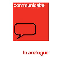Communicate in analogue poster Photographic Print