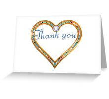 Thank you, gratitude in heart Greeting Card