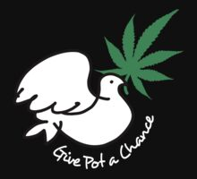 Give pot a chance  by atheistcards